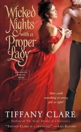 Wicked Nights With a Proper Lady ebook by Tiffany Clare