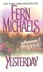 Yesterday ebook by Fern Michaels