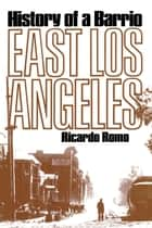 East Los Angeles ebook by Richardo Romo