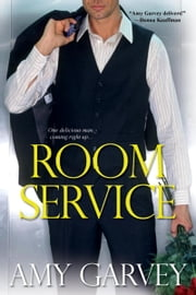 Room Service ebook by Amy Garvey