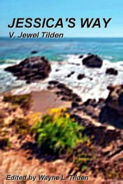 Jessica's Way ebook by Jewel Tilden