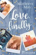 Love, finally ebook by Marleen May