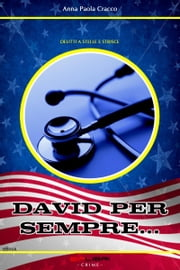 DAVID PER SEMPRE… ebook by Anna Paola Cracco