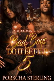 Bad Boys Do It Better 5 - In Love with an Outlaw ebook by Porscha Sterling
