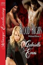 Blood Rights ebook by Gabrielle Evans
