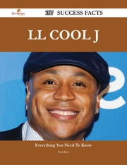 LL Cool J 107 Success Facts - Everything you need to know about LL Cool J ebook by Paul Ruiz