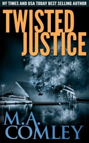 Twisted Justice ebook by M A Comley