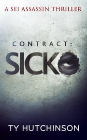 Contract: Sicko ebook by Ty Hutchinson