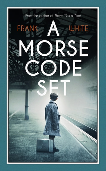 A Morse Code Set ebook by Frank White