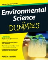 Environmental Science For Dummies ebook by Alecia M. Spooner