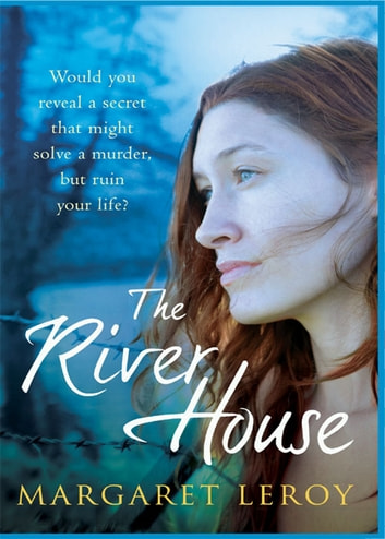 The River House ebook by Margaret Leroy