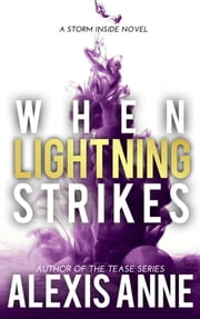 When Lightning Strikes ebook by Alexis Anne