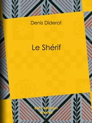 Le Shérif ebook by Denis Diderot