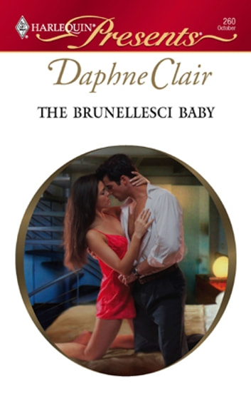 The Brunellesci Baby ebook by Daphne Clair