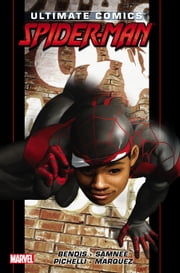 Ultimate Comics Spider-Man by Brian Michael Bendis Vol. 2 ebook by Brian Michael Bendis,Takeshi Miyazawa,David Lafuente