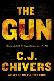 The Gun ebook by C. J. Chivers