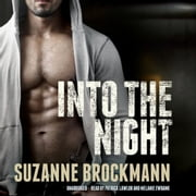 Into the Night livre audio by Suzanne Brockmann