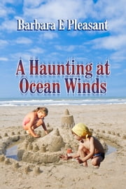 A Haunting at Ocean Winds ebook by Barbara Pleasant