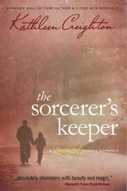 Sorcerer's Keeper ebook by Kathleen Creighton