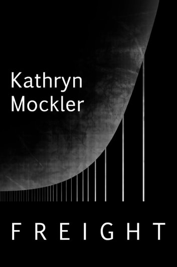 Freight ebook by Kathryn Mockler