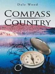 Compass Country ebook by Dale Wood