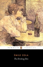 The Drinking Den ebook by Émile Zola