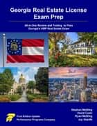 Georgia Real Estate License Exam Prep: All-in-One Review and Testing to Pass Georgia's AMP Real Estate Exam ebook by Stephen Mettling, David Cusic, Ryan Mettling,...
