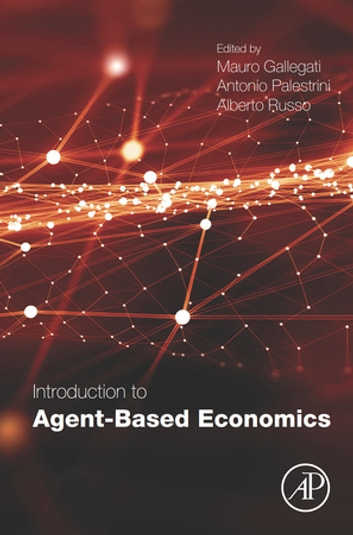 Introduction to Agent-Based Economics ebook by