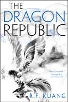 The Dragon Republic ebook by R. F Kuang