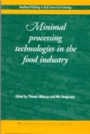 Minimal Processing Technologies in the Food Industries ebook by Ohlsson, T