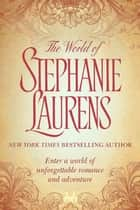 The World of Stephanie Laurens eBook by Stephanie Laurens