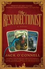 The Resurrectionist ebook by Jack O'Connell