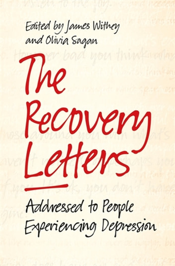 The Recovery Letters - Addressed to People Experiencing Depression ebook by Tom Couser