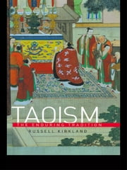 Taoism - The Enduring Tradition ebook by Russell Kirkland