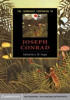 The Cambridge Companion to Joseph Conrad ebook by J. H. Stape