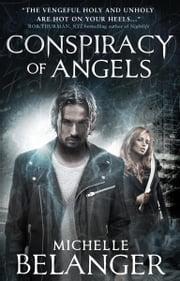 Conspiracy of Angels - Novels of the Shadowside 1 ebook by Michelle Belanger