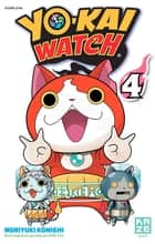 Yo-Kai Watch T04 ebook by LEVEL-5, Noriyuki Konishi
