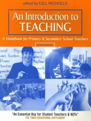 An Introduction to Teaching ebook by Nicholls, Gill