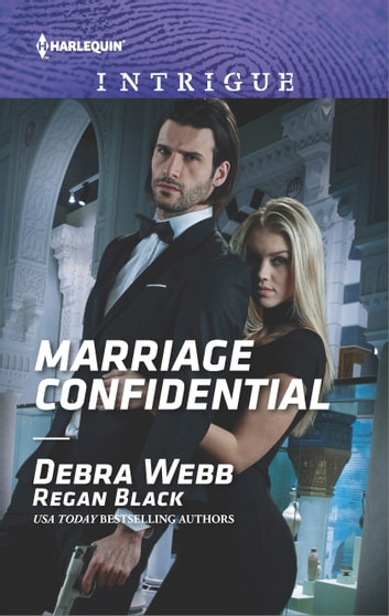 Marriage Confidential ebook by Debra Webb,Regan Black