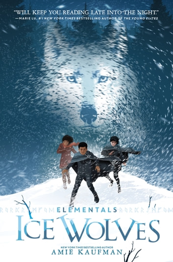 Elementals: Ice Wolves ebook by Amie Kaufman