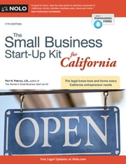 Small Business Start-Up Kit for California, The ebook by Peri Pakroo