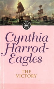 The Victory - The Morland Dynasty, Book 12 ebook by Cynthia Harrod-Eagles