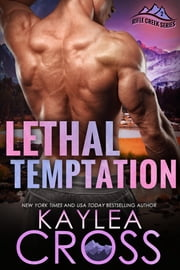 Lethal Temptation ebook by Kaylea Cross