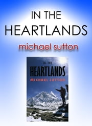In the Heartlands ebook by Michael Sutton