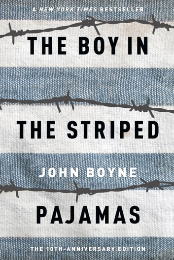 the boy in the striped pajamas ebook by john boyne  the boy in the striped pajamas ebook by john boyne