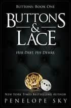 Buttons & Lace - Buttons, #1 ebook by Penelope Sky