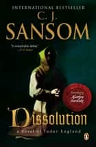 Dissolution ebook by C. J. Sansom