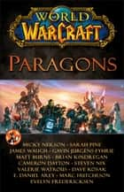 World of Warcraft: Paragons ebook by Blizzard Entertainment