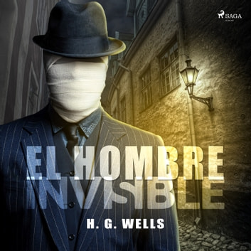 El hombre invisible audiobook by H.G. Wells