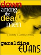 Down Among the Dead Men ebook by Geraldine Evans, Jennifer, It's Life.flicker,...